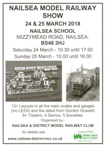 Nailsea and District Model Railway Club Annual Exhibition 2018 - Saturday 24th and Sunday 25th March 2018 at Nailsea School, Mizzymead Road, Nailsea, North Somerset, BS48 2HJ